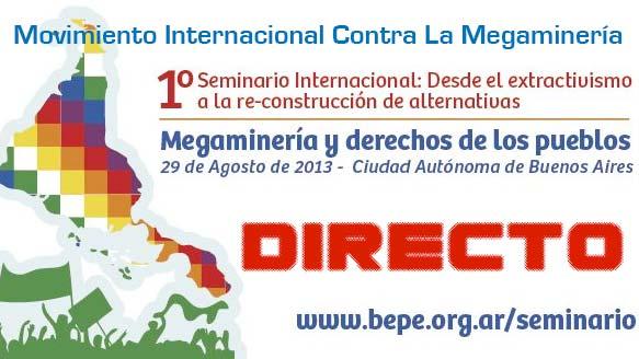 Comienza Seminario Internacional: Megaminería y Derechos de Los Pueblos